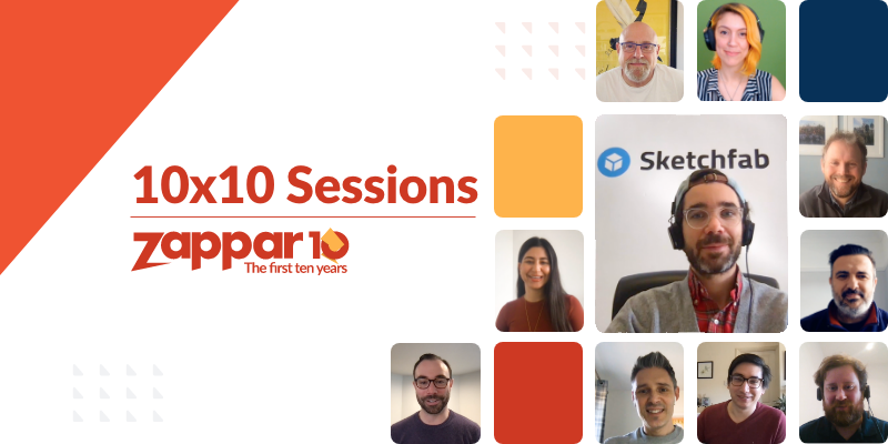 For this 10x10 Session, the Co-Founder and CEO of Zappar Ltd (Caspar Thykier) is joined by the Founder and CEO of Sketchfab (Alban Denoyel).