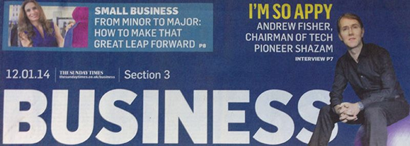 <p>- Andrew Fisher, Shazam Executive Chairman interviewed in The Sunday Times Business 12/01/14</p>