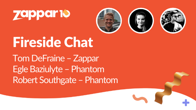 Fireside Chat: Egle Baziulyte & Robert Southgate from Phantom