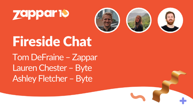 Fireside Chat: Lauren Chester & Ashley Fletcher from Byte